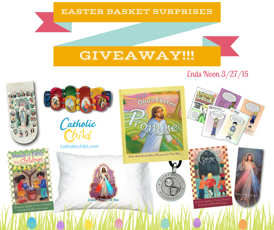 Giveaway enter to win this fabulous prize package of easter basket enter to win this fabulous prize package of easter basket surprises from catholic child negle Choice Image