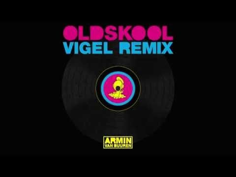 Armin Van Buuren S 7 Track Mini Album Old Skool Is Fire Armin Van Buuren Armin Old Skool