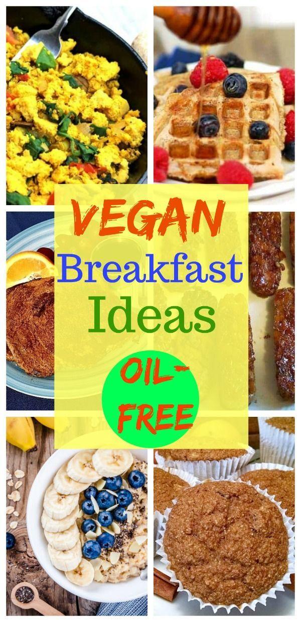 17 Healthy Vegan Breakfast Ideas Plant Based Recipes Breakfast Plant Based Diet Breakfast Whole Food Recipes