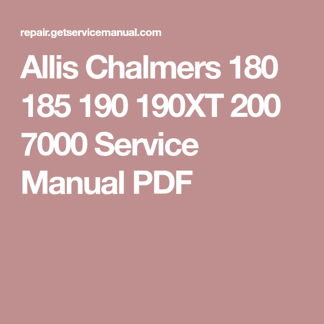 Allis chalmers 180 185 190 190xt 200 7000 service manual pdf pdf allis chalmers 180 185 190 190xt 200 7000 service manual pdf fandeluxe Images