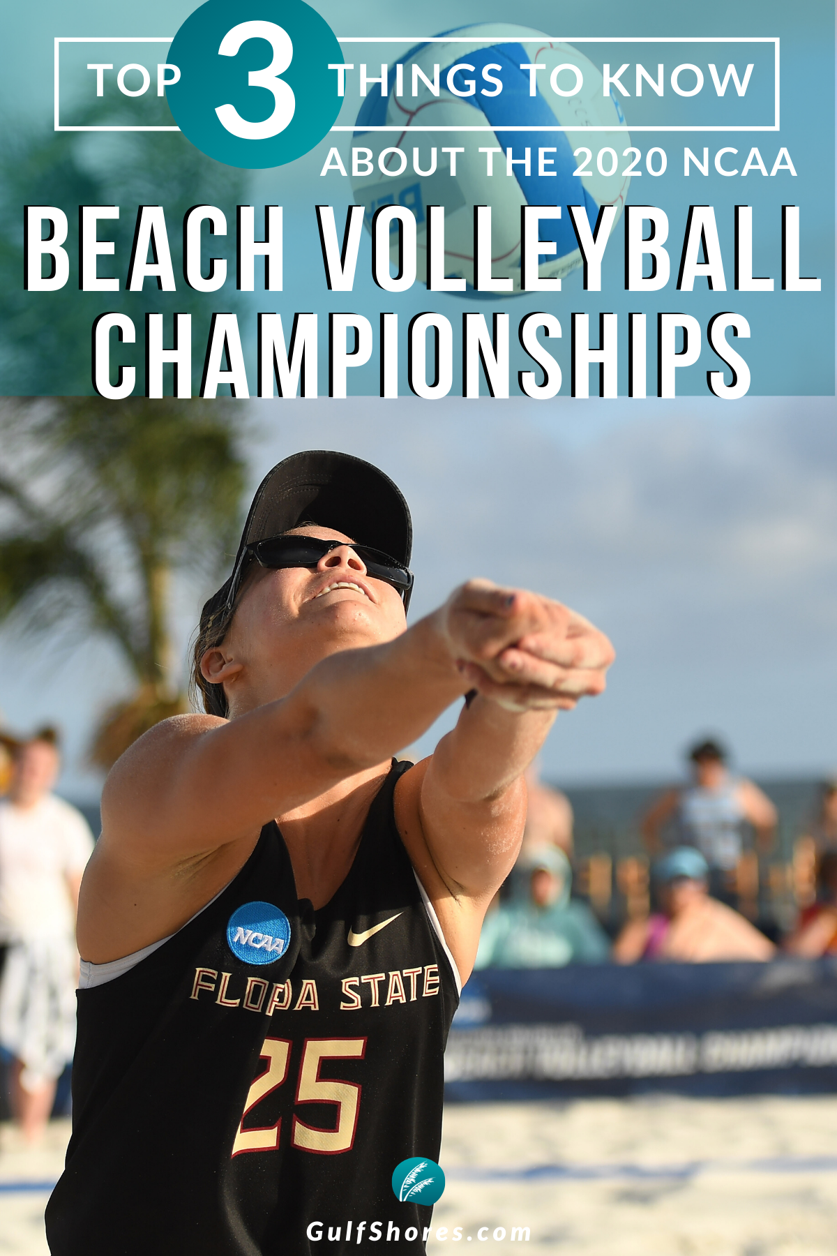 Top 3 Things To Know About The 2020 Ncaa Beach Volleyball Championship In 2020 Beach Volleyball Alabama Beaches Road Trip Fun