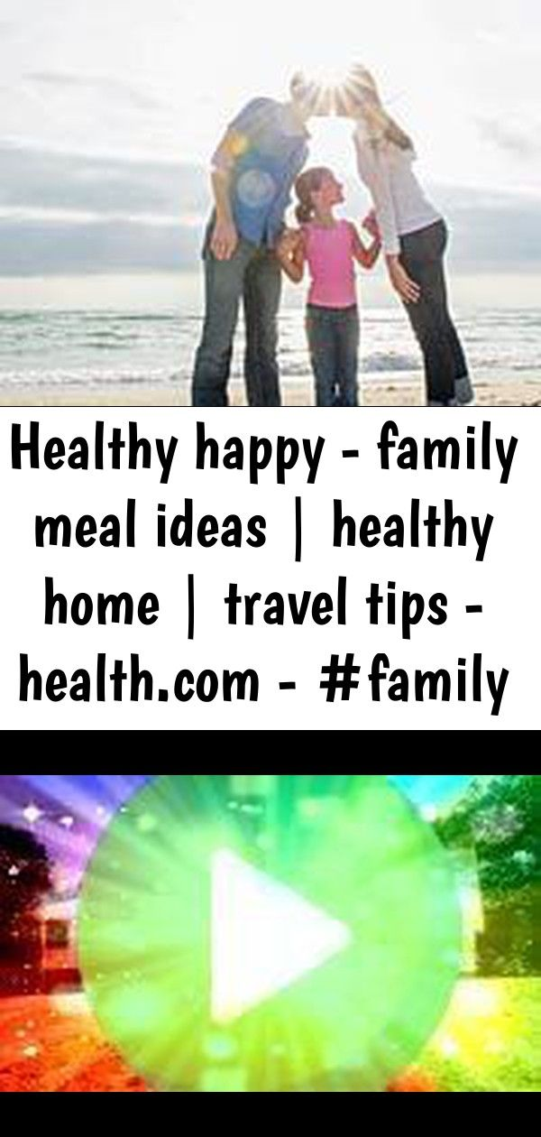 Healthy happy  family meal ideas  healthy home  travel tips   3 Healthy Happy  Family Meal Ideas  Healthy Home  Travel Tips   plans 1500 sq ft country style ideas Best ho...
