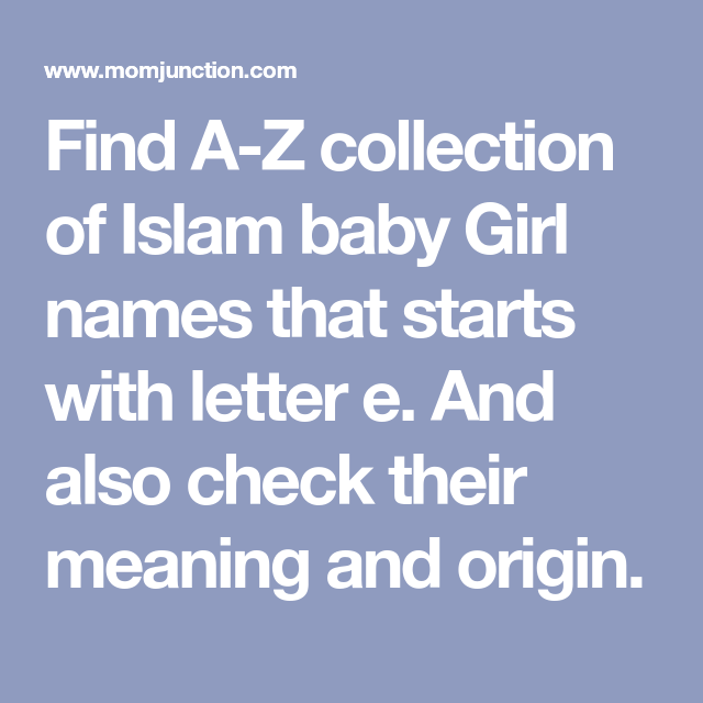 36 Islam Baby Girl Names Starting With Letter e