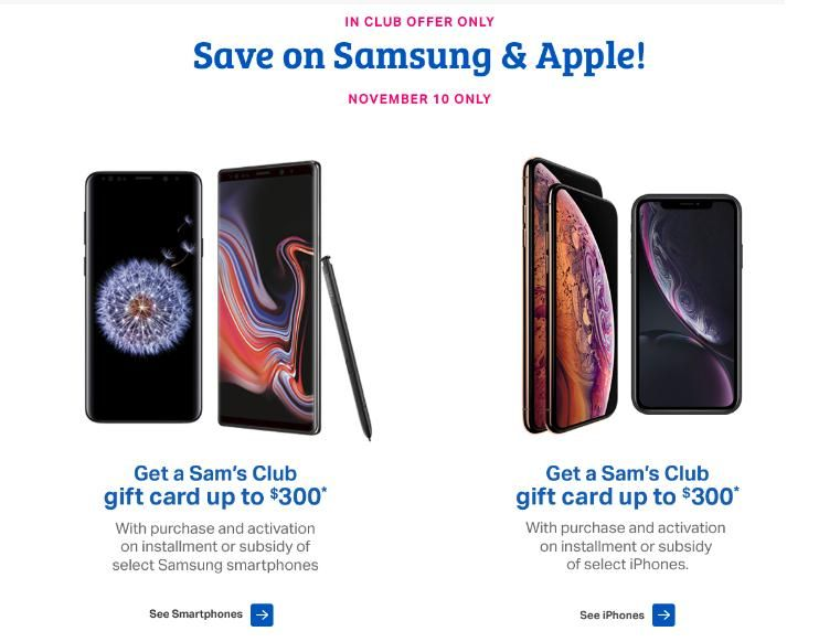 Sam's Club 1 Day Sale Get 300 GC w/ iPhone or Samsung