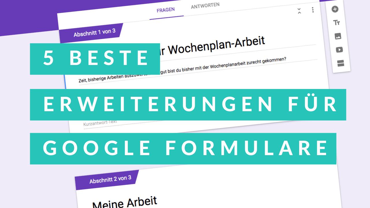 Die 5 Besten Erweiterungen Fur Google Formulare Wochen Planer Formular Google