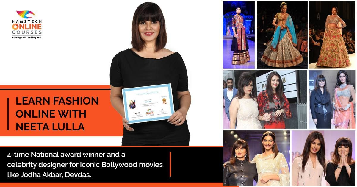 Ab Seekho Fashion Online With Neeta Lulla Learn And Get Certified By Neeta Lulla Fashion Designer Fashion Designing Course Celebrity Design Fashion Courses
