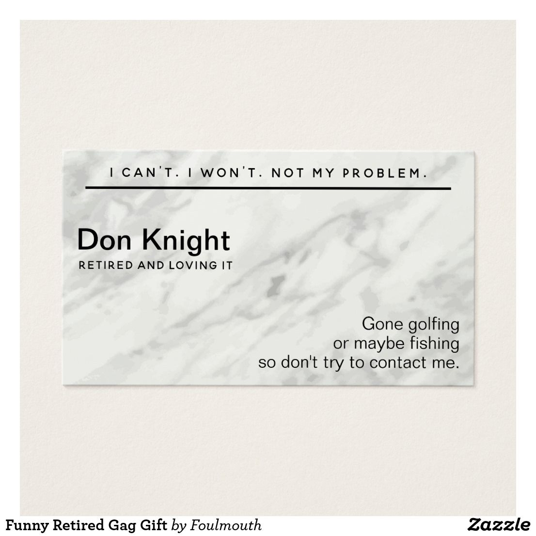 Funny Retired Gag Gift Business Card Zazzle Com Retirement Humor Gag Gifts Gift Business