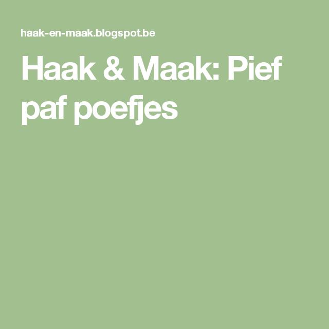 Haak & Maak: Pief paf poefjes