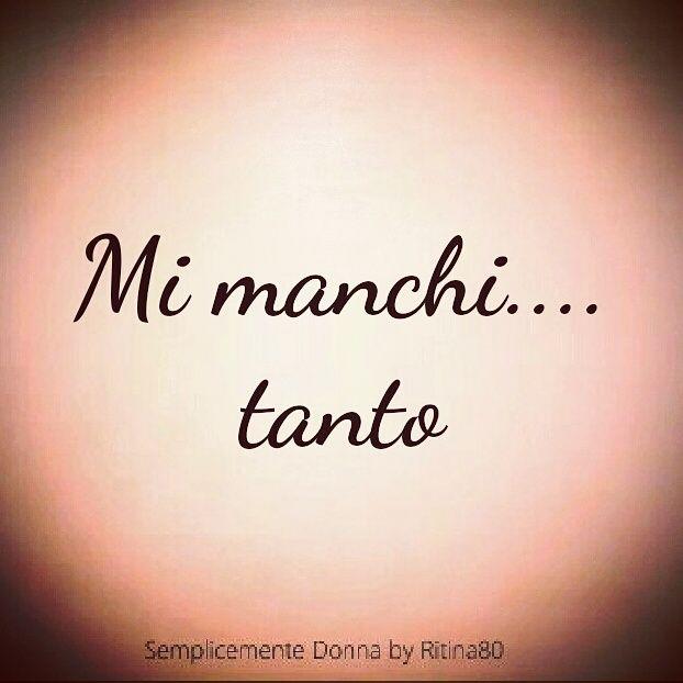 Mi manchi.... tanto | Semplicemente Donna by Ritina80