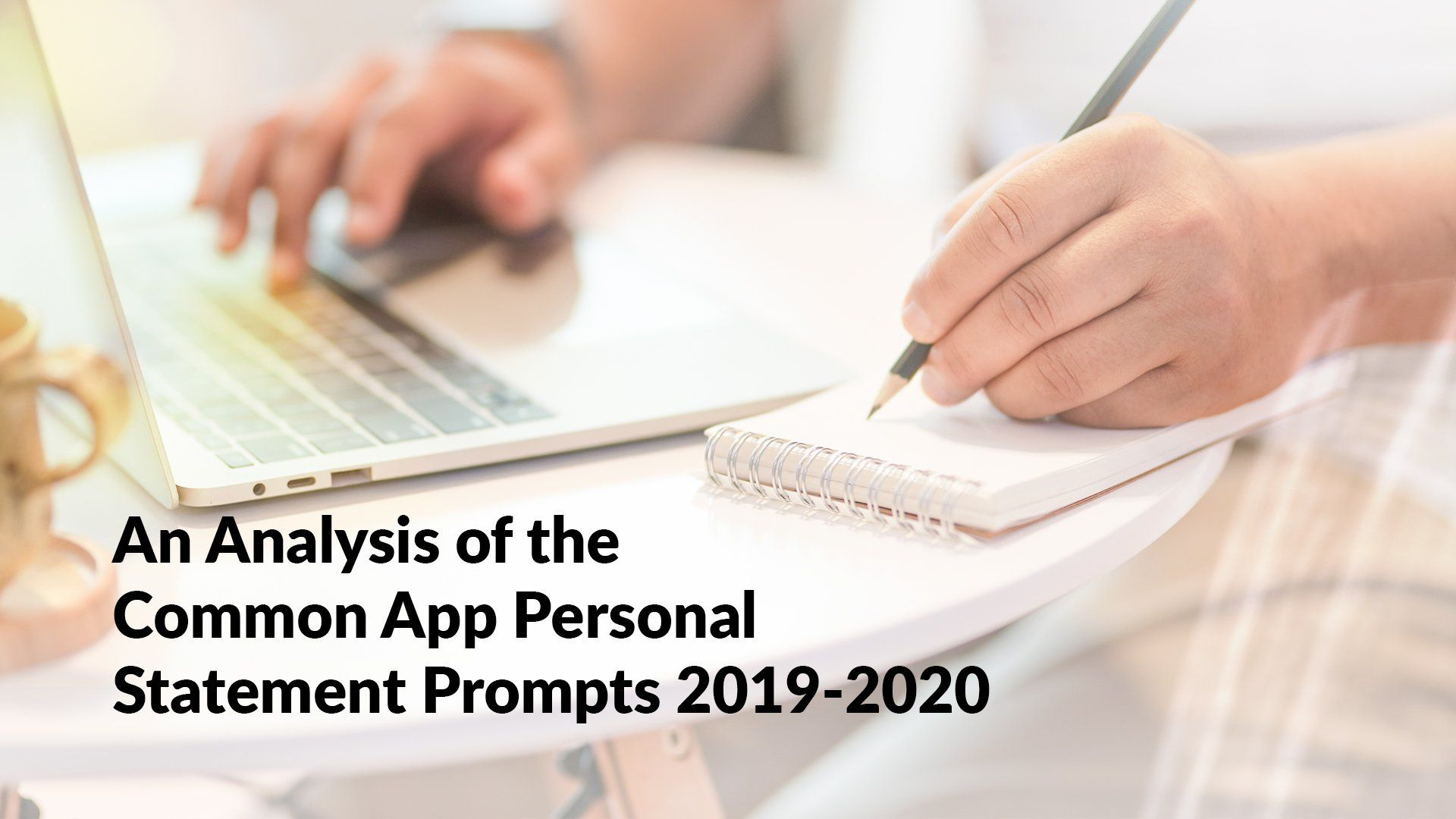 An Analysis of the Common App Personal Statement Prompts