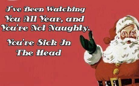 Christmas Humor Quotes.Your Sick In The Head Funny Funny Quotes Humor Christmas