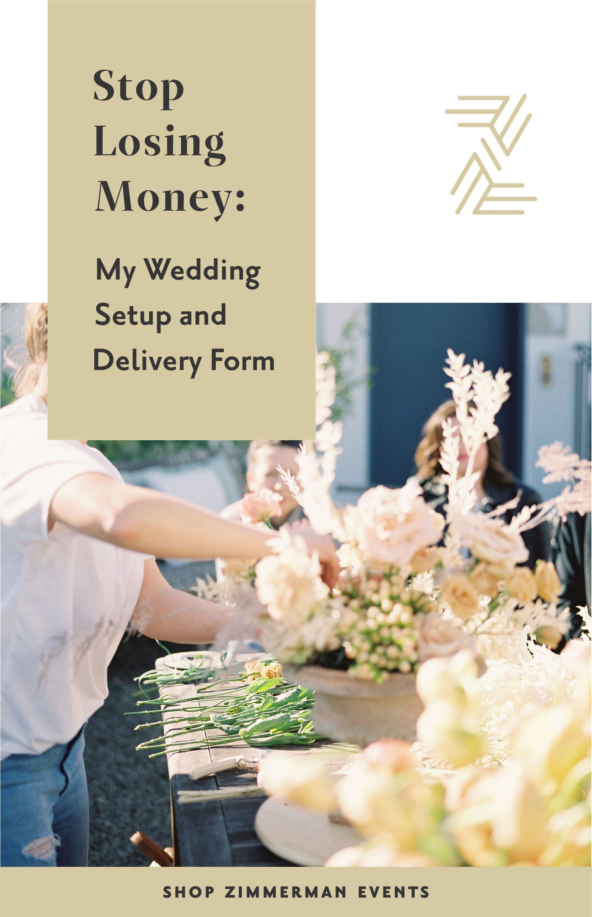 Stop Losing Money My 2020 Setup And Delivery Form Arkansas Wedding Planner Florist Education Zimmerman Wedding Set Up Wedding Business Ideas Wedding Planner