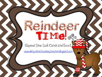 Reindeer Time: Elapsed Time Task Cards or Scoot | Not So ...