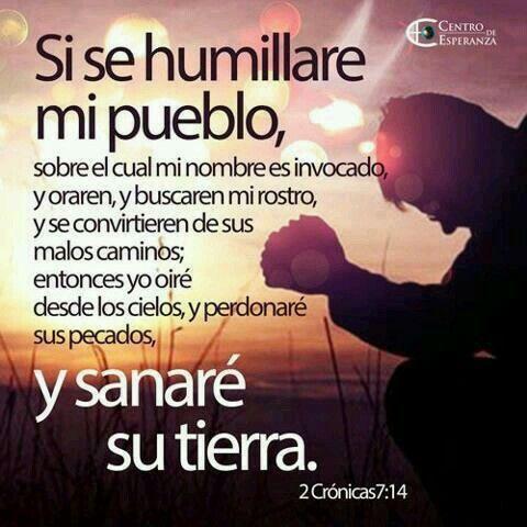 Si Tan Solo Te Humillares Y Me Buscares De Corazón Yo Jesús