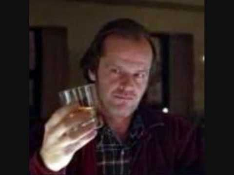 The Shining/Jack Nicholson/One Drink at a Time by Danny Gilley - YouTube