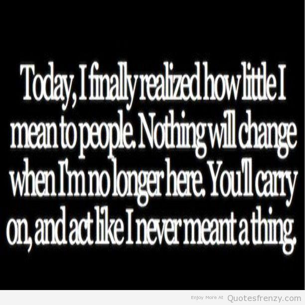 Sad Depressing Quotes Fascinating Pin By Leslye Tavera On Sad Pinterest Depressing And Quote Life
