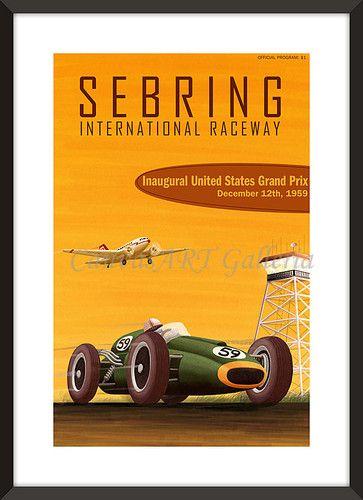 Vintage USA SEBRING INT'L RACEWAY GRAND PRIX Wall Art Poster Reprint 18x24 | eBay