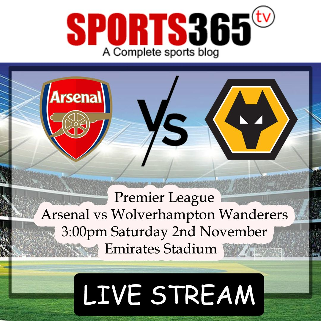 Arsenal Vs Wolves Match Preview Live Stream Watch Online Links Arsenal Streaming Premier League