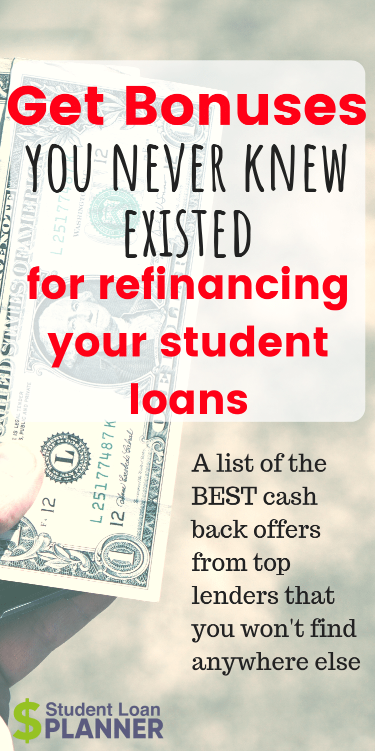 Refinance Student Loans With A 200 To 1000 Bonus In 2018 Student