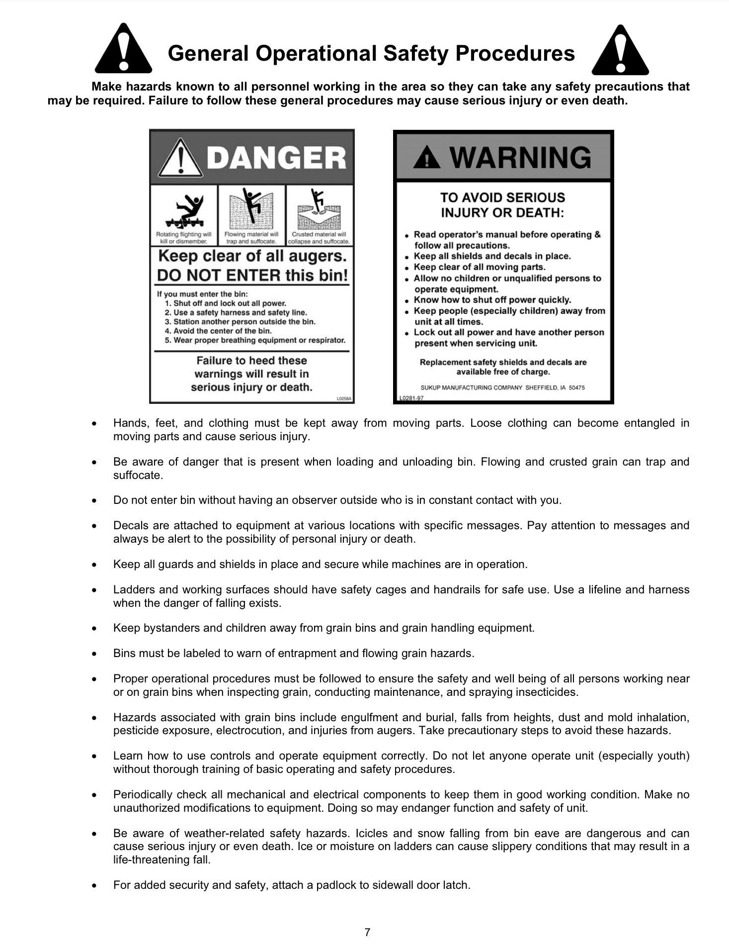 Make hazards known to all personnel working in the area so