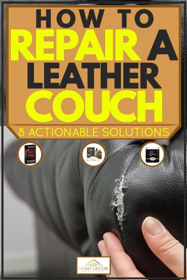 How to repair a leather couch 8 actionable solutions