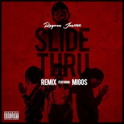Rayven Justice Ft Migos Slide Thru Http Www4 Zippyshare Com V 314371 File Html Migos Hip Hop Albums Remix