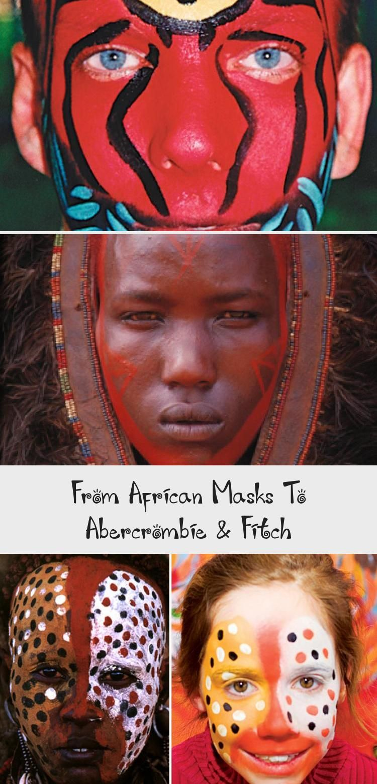 From African Masks To Abercrombie Fitch Body Art Tattoo African Masks Body Art Body Art Tattoos