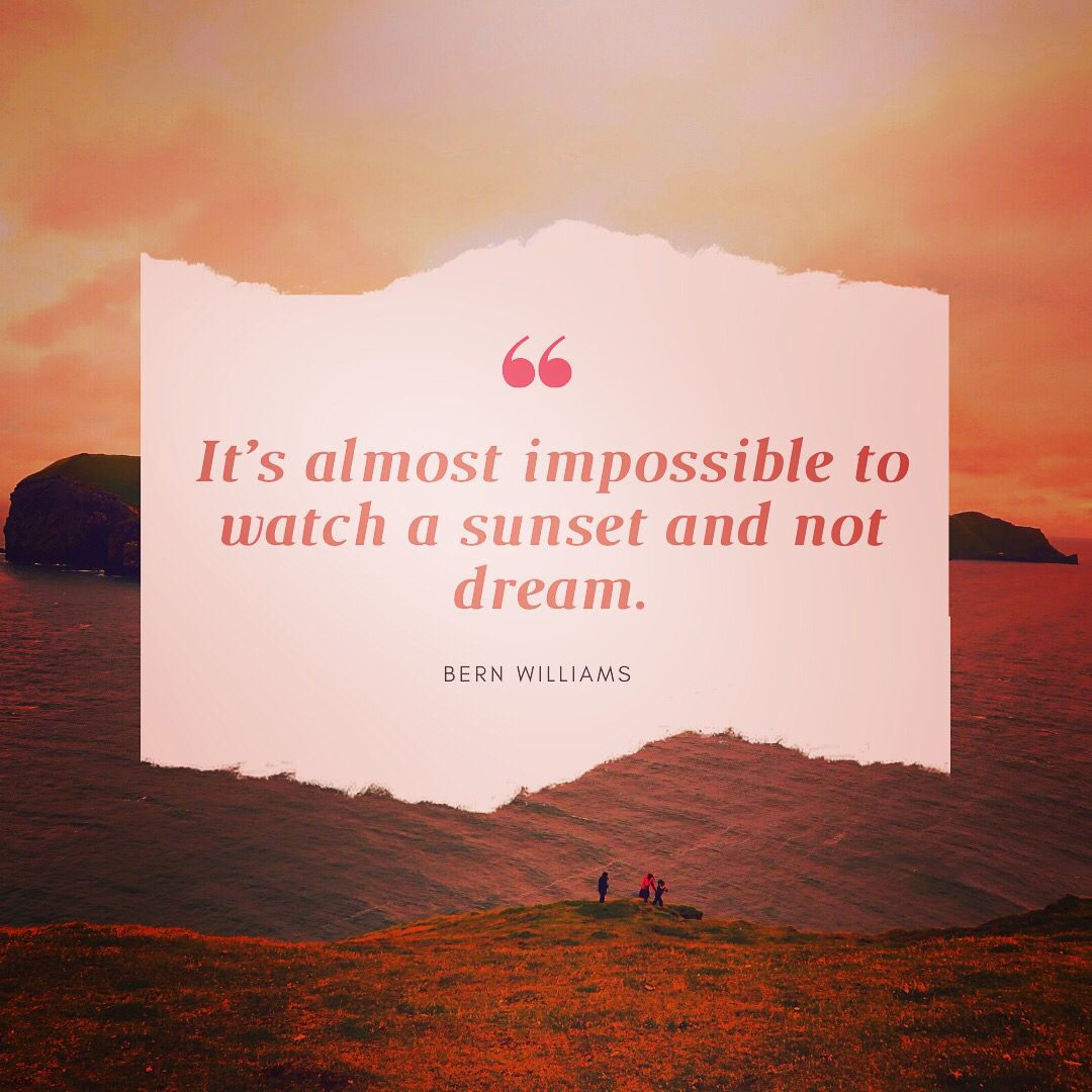 Inspiration For Your Perfect Sunset Sunset Quotes Roses Are Red Funny Be Yourself Quotes