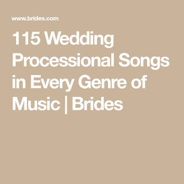 Instrumental Wedding Recessional Songs: 100 Wedding Processional Songs To Set The Tone For A