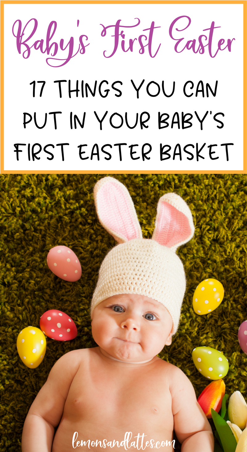 15 useful easter basket ideas for babies under 1 basket ideas 15 useful easter basket ideas for babies under 1 lemons lattes negle