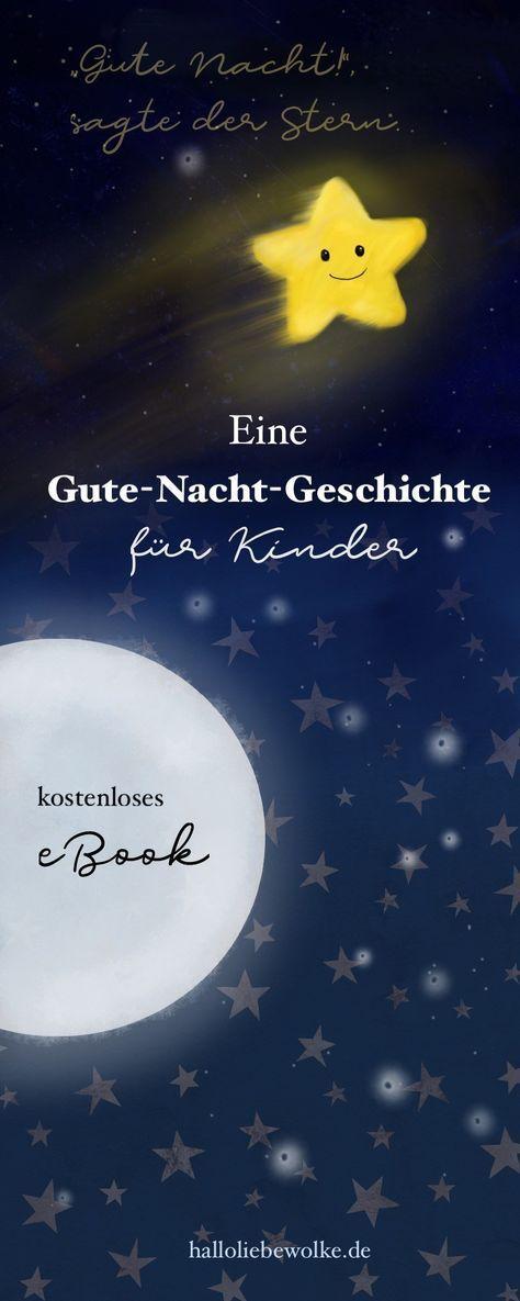 """""""Gute Nacht!"""", sagte der Stern. Eine Gutenachtgeschichte für Kinder. (eBook) • Hallo liebe Wolke"""