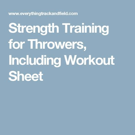 Strength Training For Throwers Including Workout Sheet  Fittness