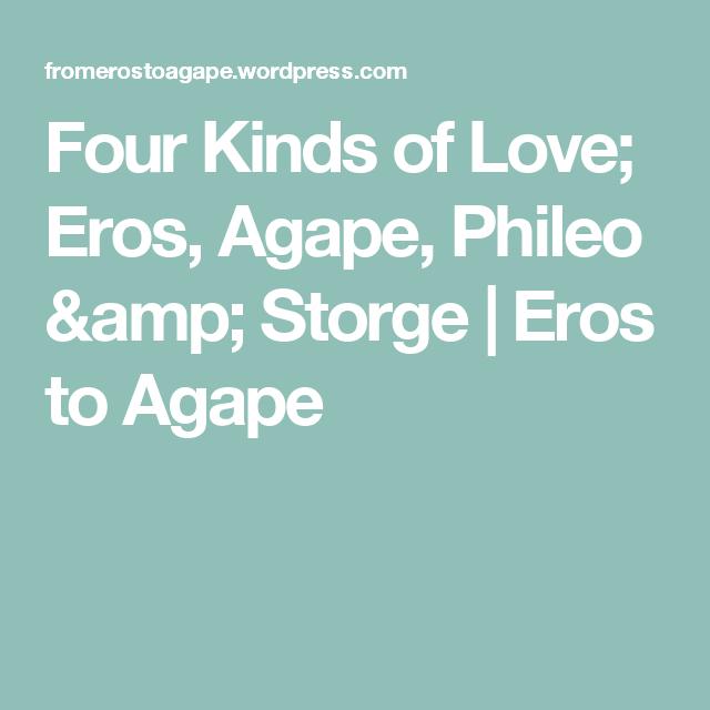 love pragma of eros Types agape