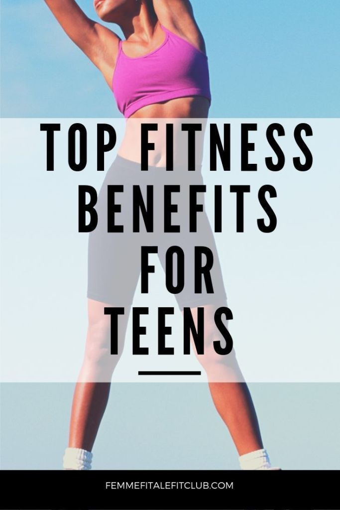 Top fitness benefits for teens #teenfitness #fitteens #healthyteens #fitness #teenagefitness #getlea...