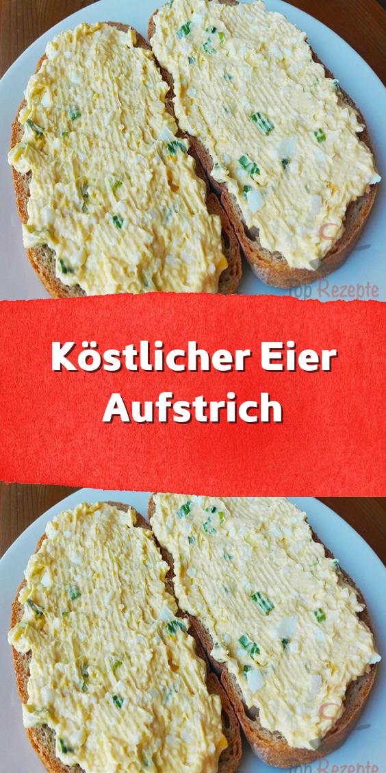 Köstlicher Eier-Aufstrich - Super Rezepte