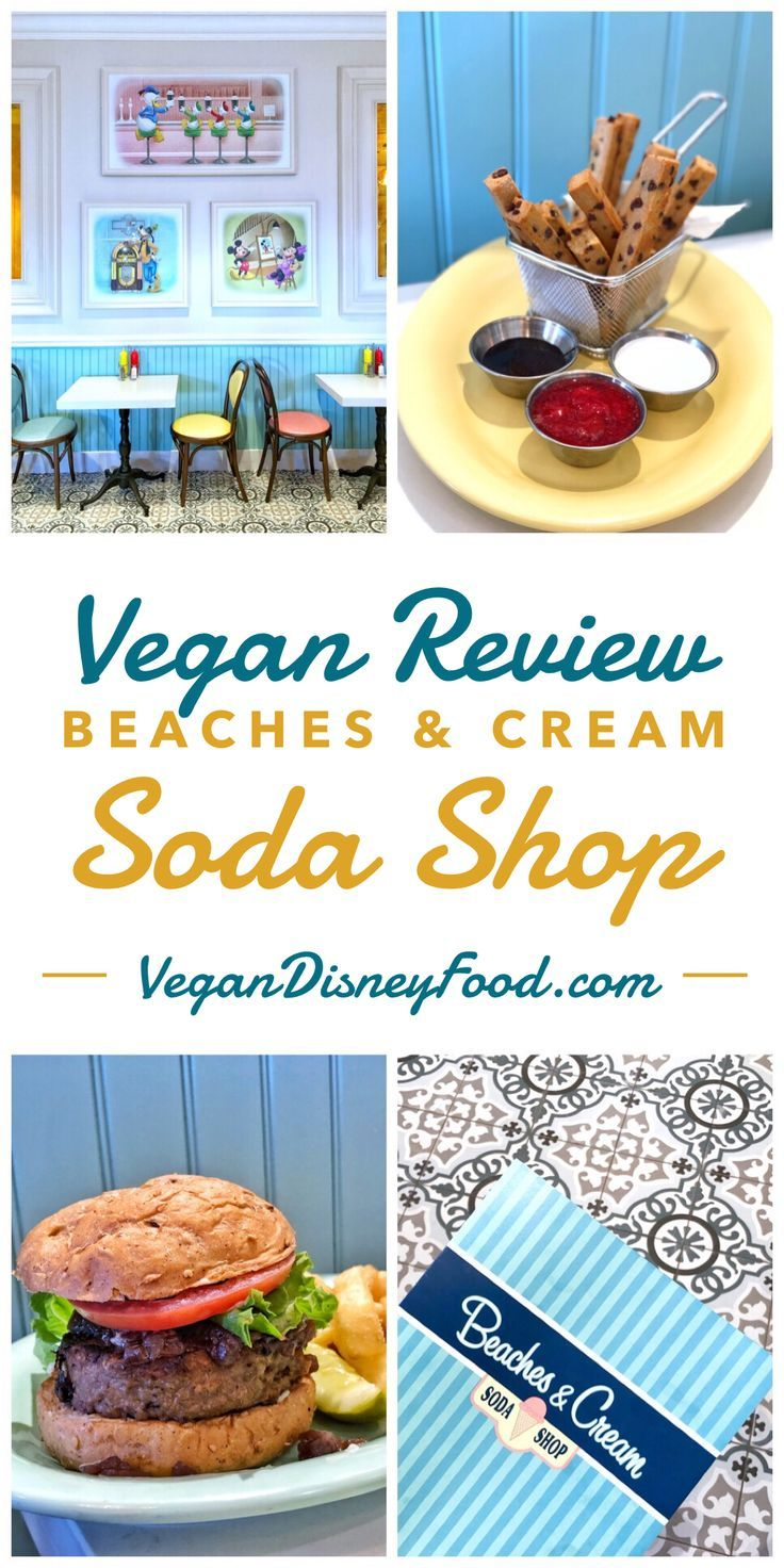 Vegan Options at Beaches & Cream Soda Shop at the Beach