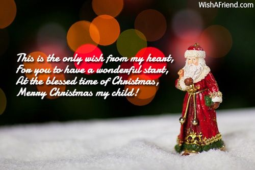 This Is The Only Wish From My Heart, For You To Have A Wonderful    Christmas Wishes Samples
