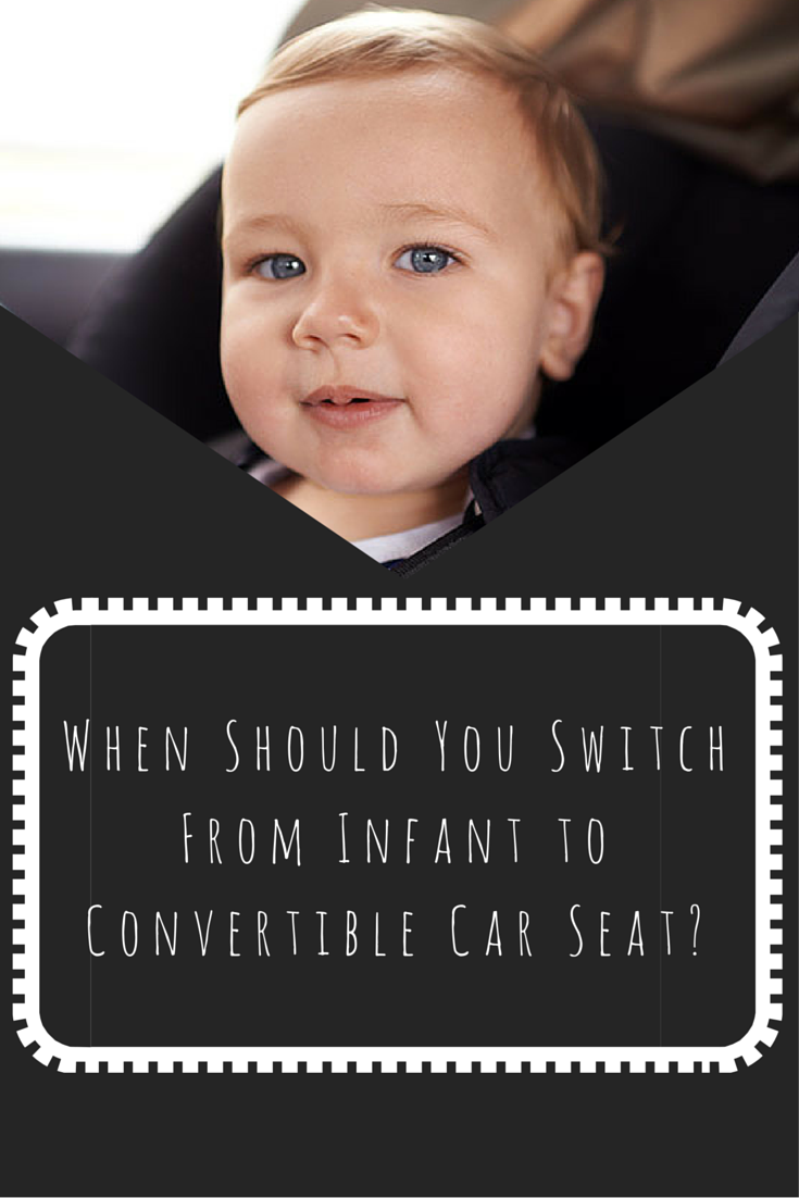 Do You Really Need To Switch From Infant Convertible Car Seat By Age 1 Babycarseat Babysafety Carsafety Whattoexpect