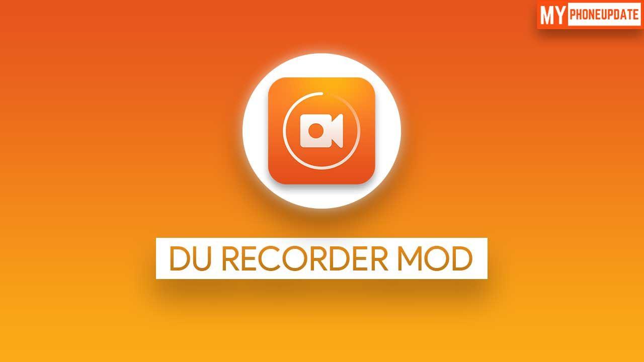 Du recorder mod apk v227 free download 2020 premium