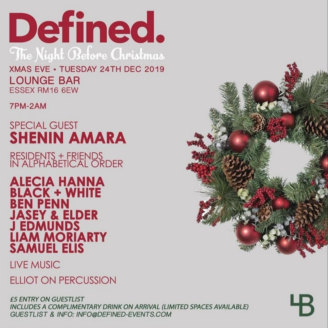 So Heres A Christmas Eve Motive For You Guys Definedldn Is Coming To Loungebaressex Definedtakeover J The Night Before Christmas Special Guest Christmas Eve