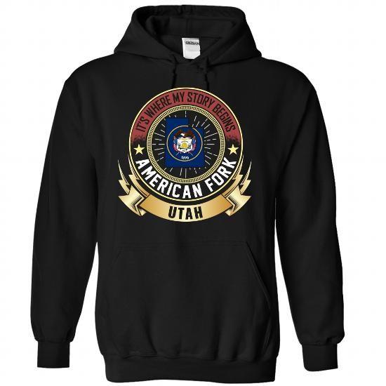 American Fork UTAH IS WHERE MY STORY BEGINS T Shirts, Hoodie Sweatshirts