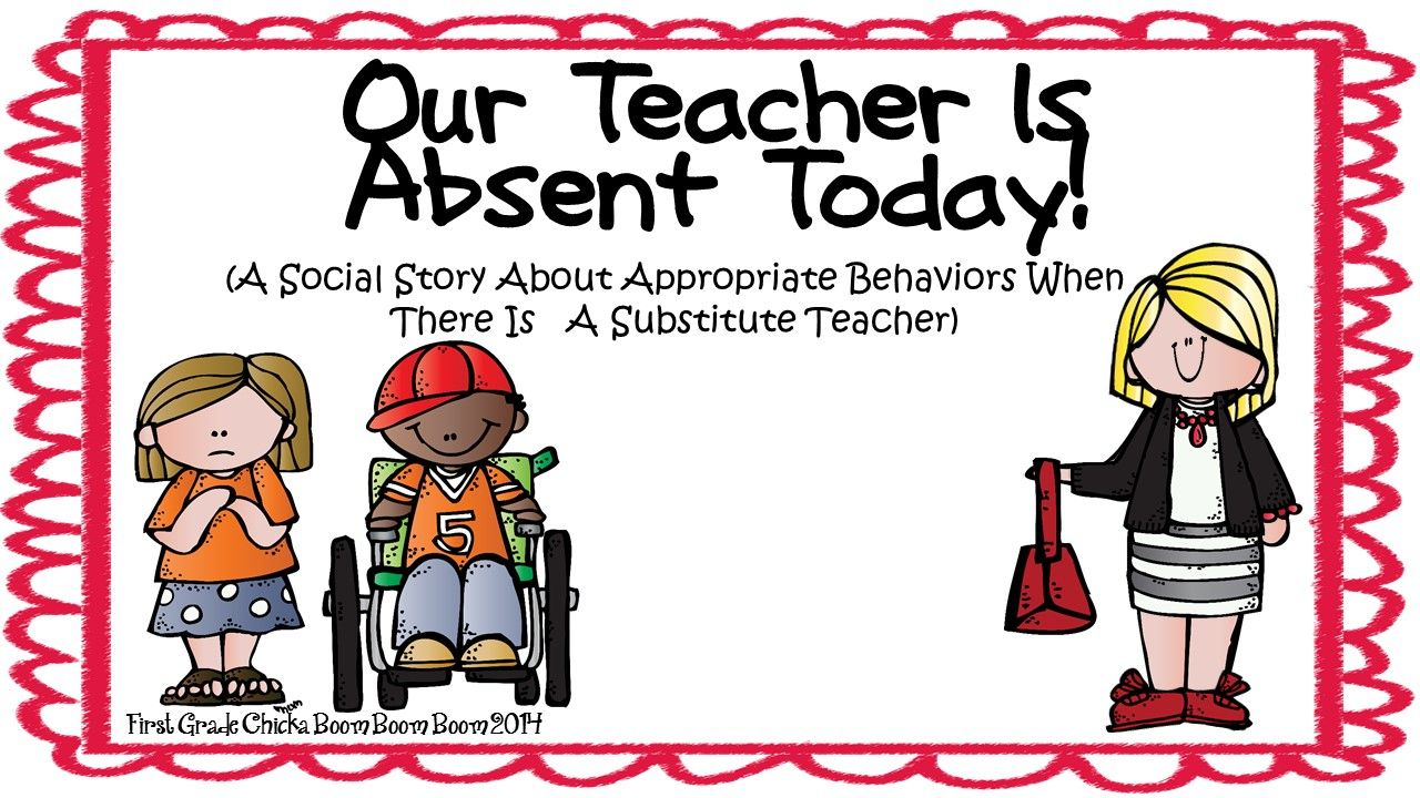 a social story about appropriate behaviors for when there is a rh pinterest ca Substitute Teaching Clip Art Substitute Teacher Folder