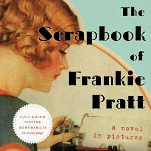 The Scrapbook of Frankie Pratt - lifestylerstore - http://www.lifestylerstore.com/the-scrapbook-of-frankie-pratt/