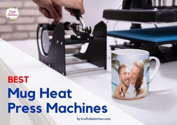 7 Best Mug Heat Press Machines of 2020 | Press machine ...