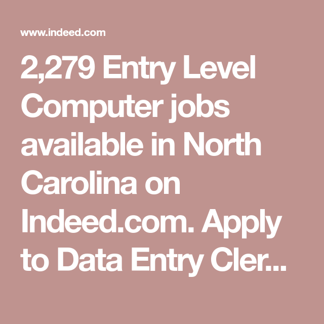 2,279 Entry Level Computer Jobs Available In North
