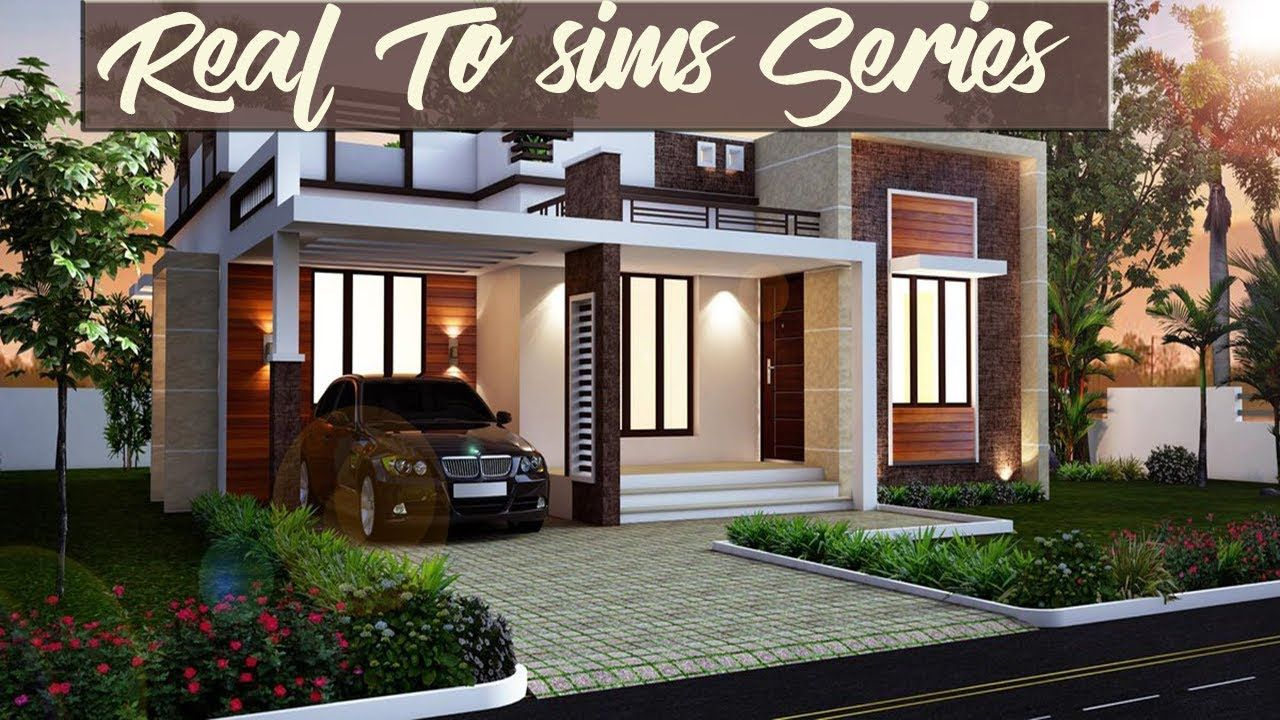 The Sims 4 Real To Sims Series Speed Build Small Modern House Kerala House Design House Roof Design Flat Roof House