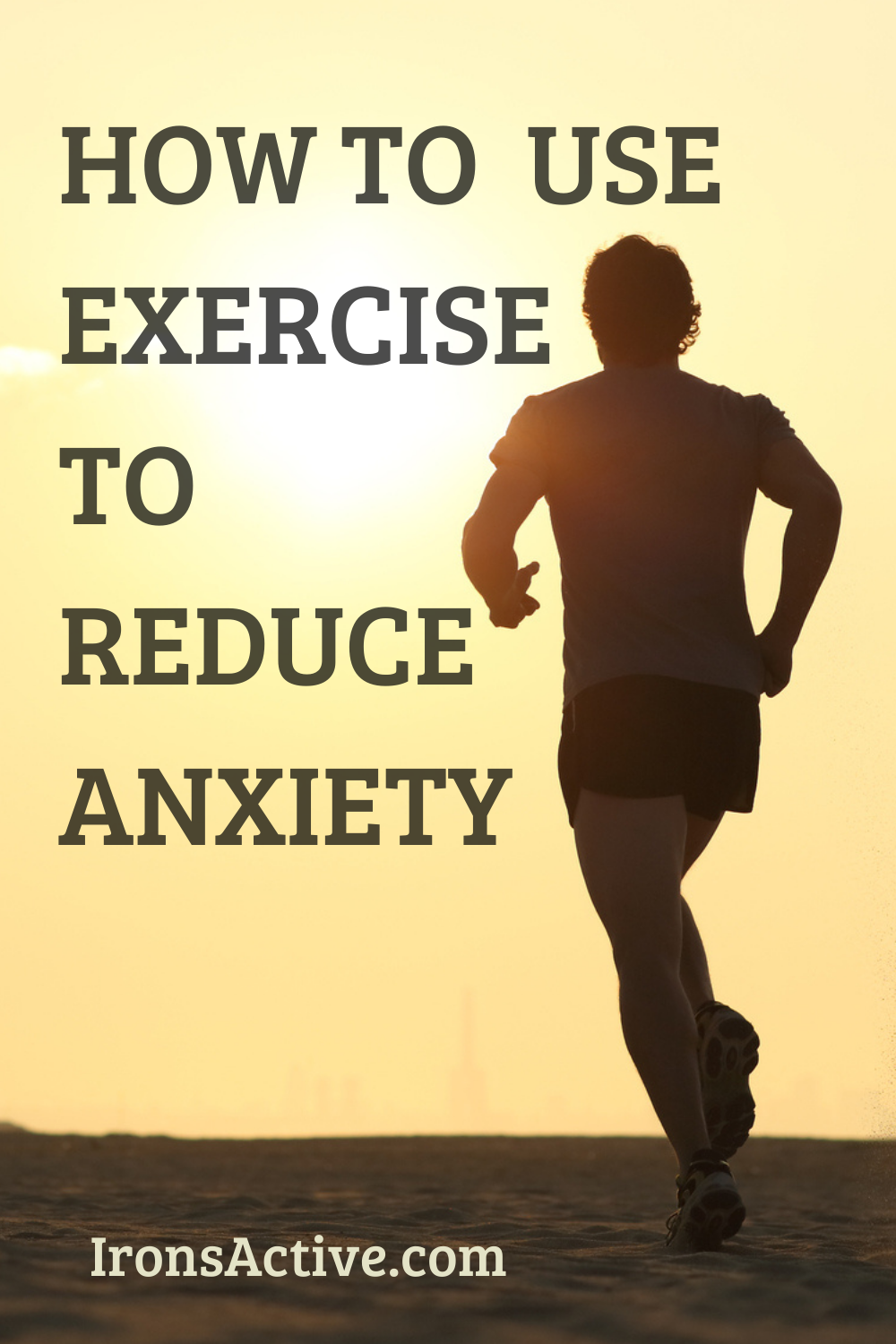 How to Use Exercise to Reduce Anxiety