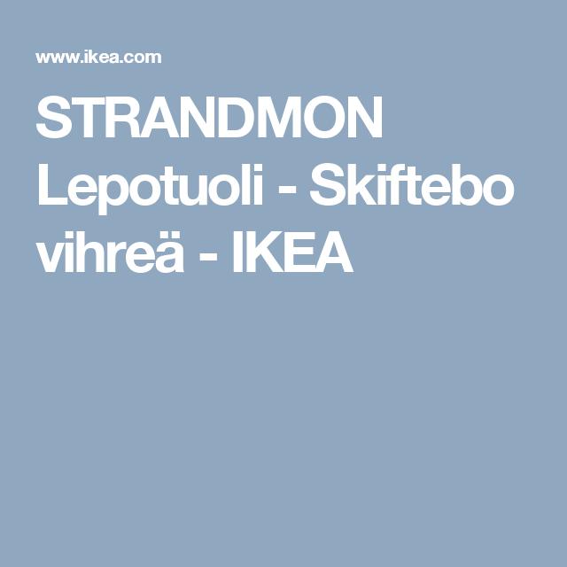 STRANDMON Lepotuoli - Skiftebo vihreä - IKEA