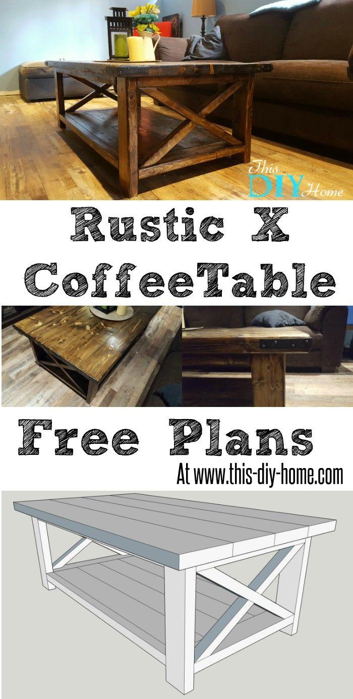 Rustic X Coffee Table Coffee table plans, Home diy