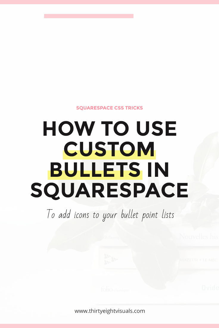 (Updated) How to use custom bullets points in Squarespace